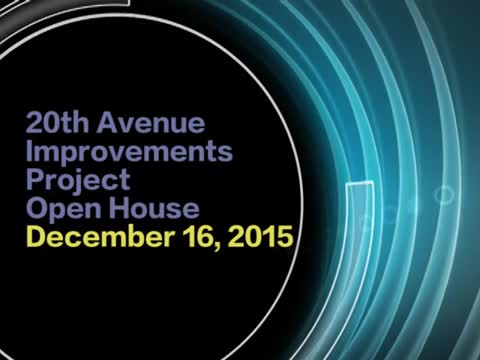 20th Avenue Improvements Project Open House, December 16, 2015