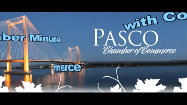 Pasco Chamber of Commerce Minute, August 2016