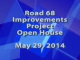Road 68 Improvements Project Open House, May 29, 2014
